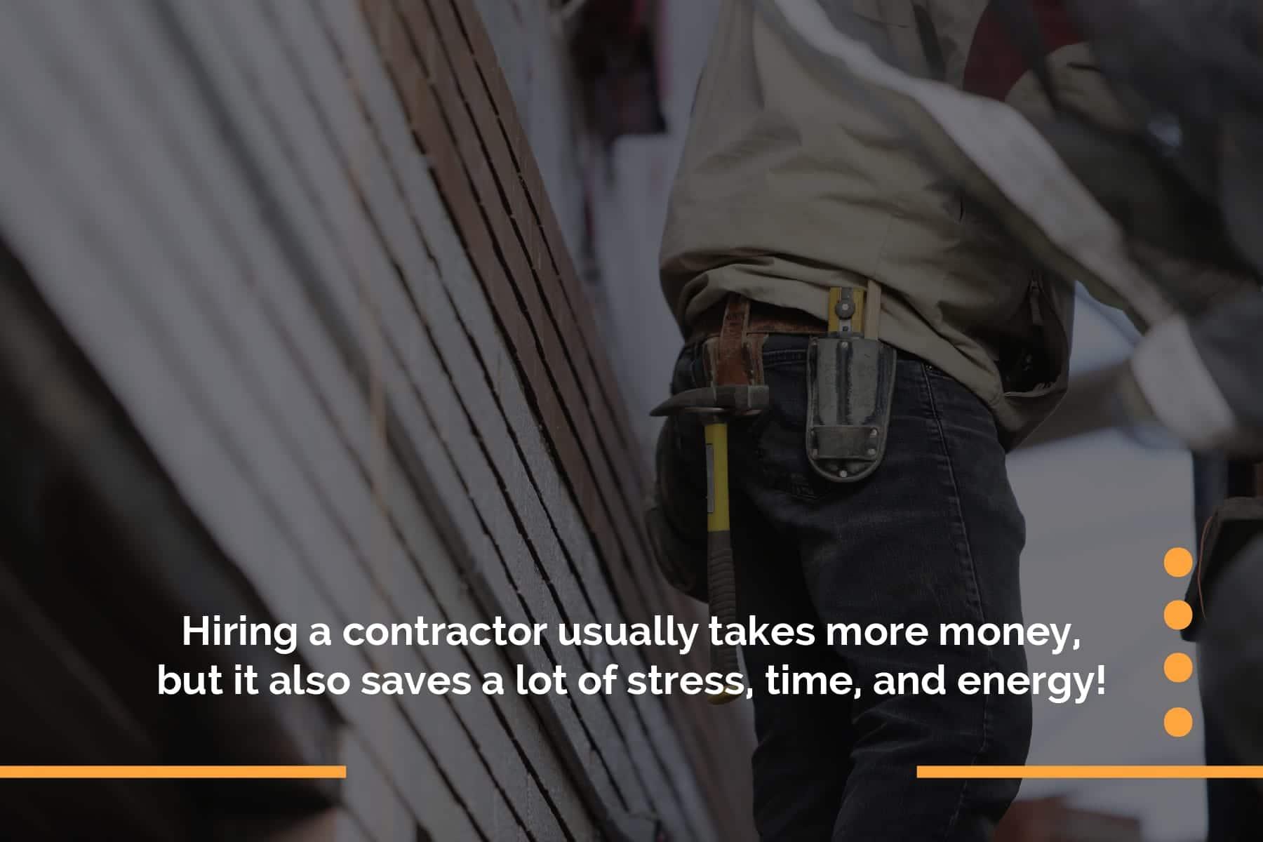 hiringacontractorusuallytakes