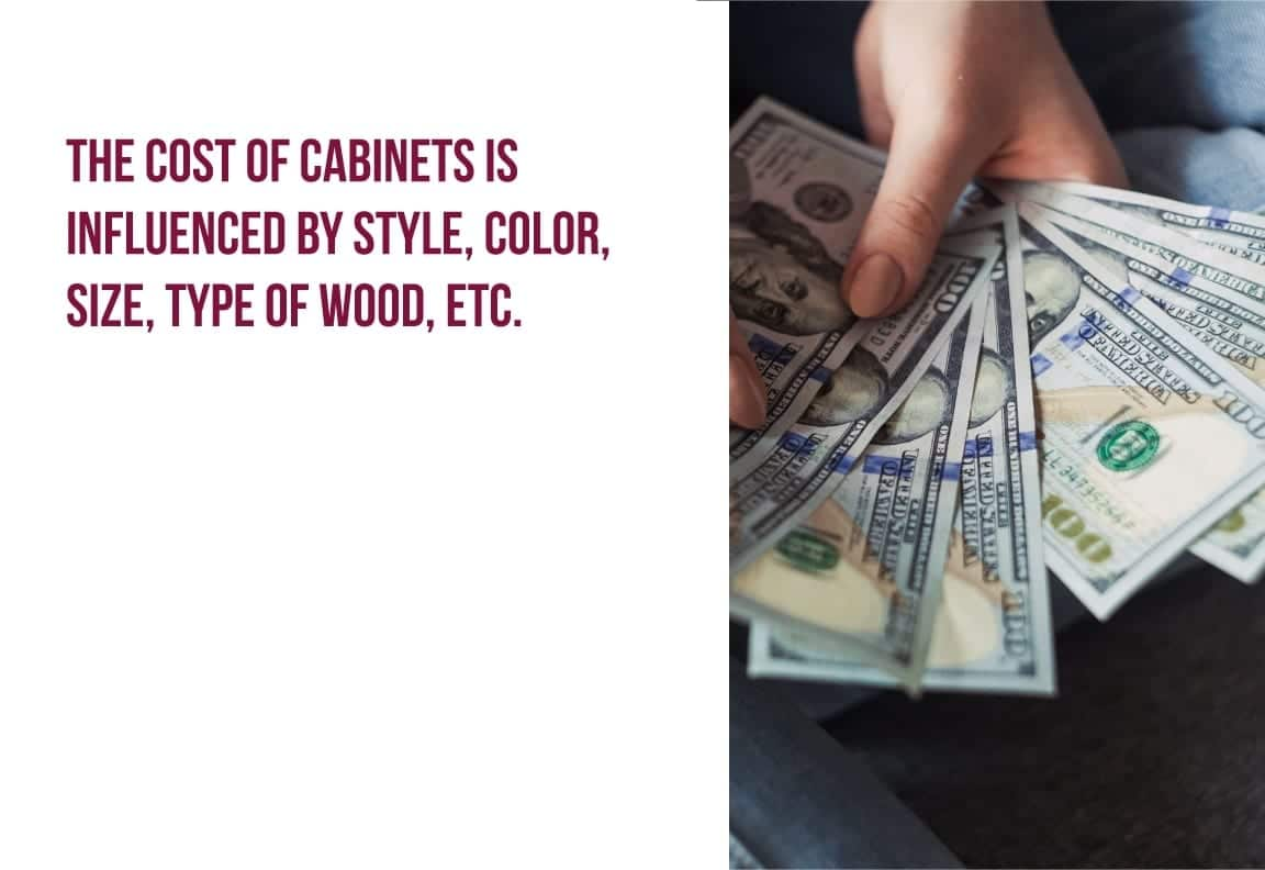the cost of cabinets is influenced
