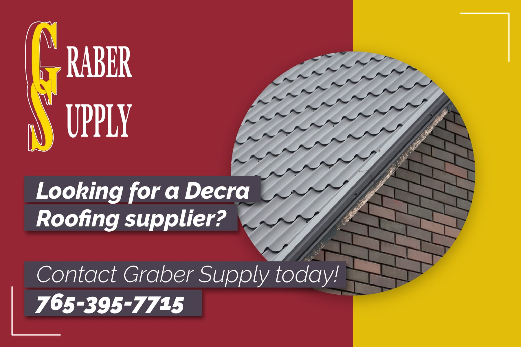 Graber Supply is a supplier of decra metal roofing