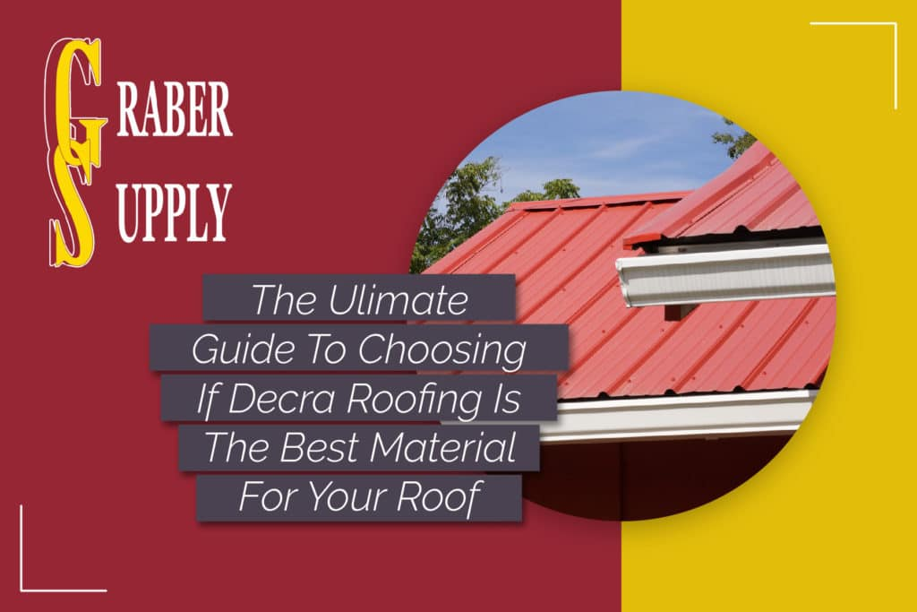 Is Decra Metal Roofing Good