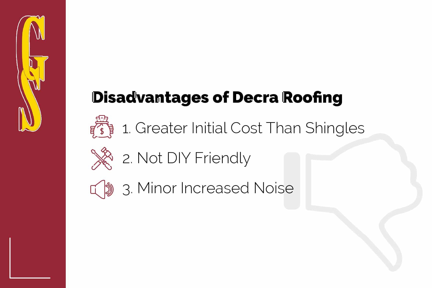 disadvantages of decra roofing