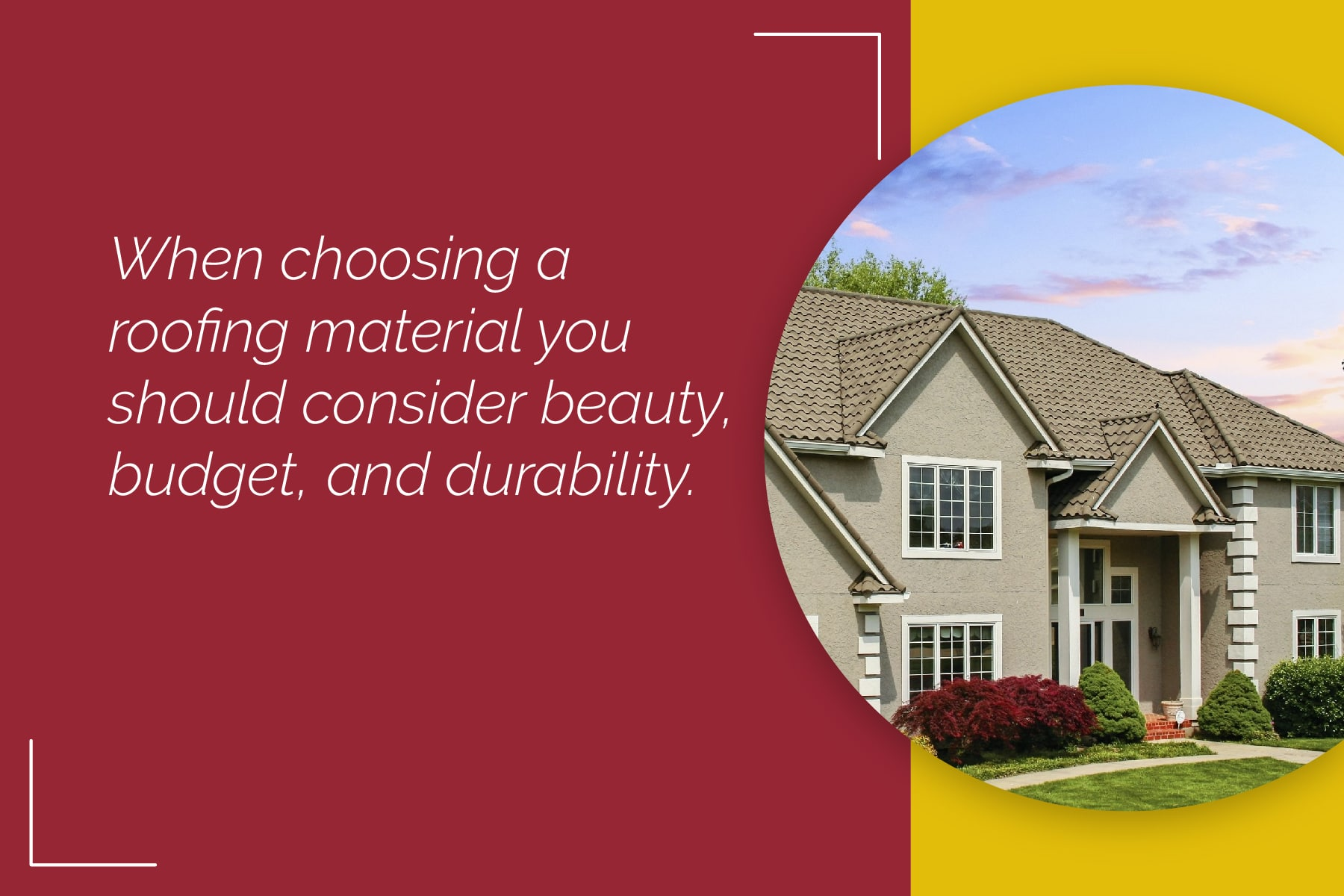 how to choose a roofing material
