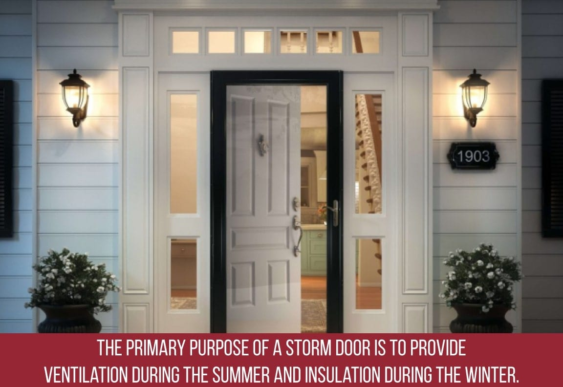 storm doors provide ventilation and insulation
